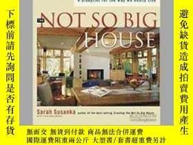 二手書博民逛書店Not罕見So Big House: a Blueprint f