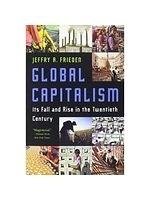 二手書博民逛書店《Global Capitalism: Its Fall and Rise in the Twentieth Century》 R2Y ISBN:9780393329810