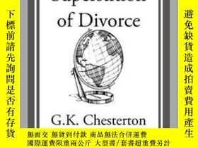 二手書博民逛書店The罕見Superstition of DivorceY410016 G. K. Chesterton St