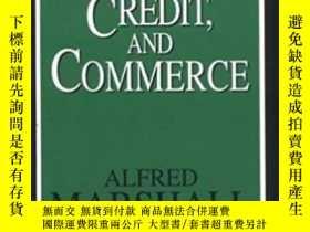 二手書博民逛書店Money,罕見Credit, And CommerceY255