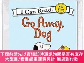 二手書博民逛書店Go罕見Away, Dog (Book + CD) (My First I Can Read)Y451951
