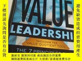 二手書博民逛書店Value罕見Leadership: The 7 Principles that Drive Corporate