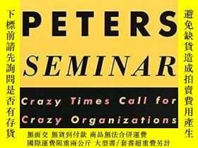 二手書博民逛書店The罕見Tom Peters SeminarY256260 Tom Peters Random House