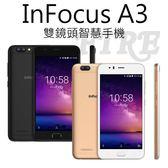 【加贈保護套+螢幕貼膜+手機扣環】InFocus 富可視 鴻海 A3 5.2吋 四核心 雙鏡頭 智慧型手機 指紋辨識