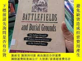 二手書博民逛書店BATTLEFIELDS罕見and Burial GroundsY369690 Roger C .Echo-H