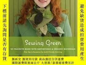 二手書博民逛書店Sewing罕見Green: 25 Projects Made