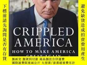 二手書博民逛書店Crippled罕見AmericaY364682 Donald J. Trump Threshold Edit