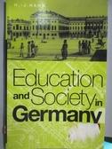 【書寶二手書T9/社會_YKG】Education and Society in Germany