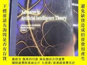 二手書博民逛書店Advances罕見in Artificial intelligence TheoryY13509 出版