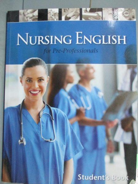【書寶二手書T9/大學理工醫_QXO】Nursing English For Pre-Professionals_醫護英