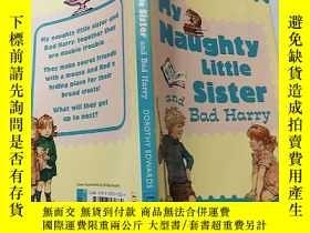 二手書博民逛書店My罕見Naughty Little Sister :我的淘氣小妹...Y200392