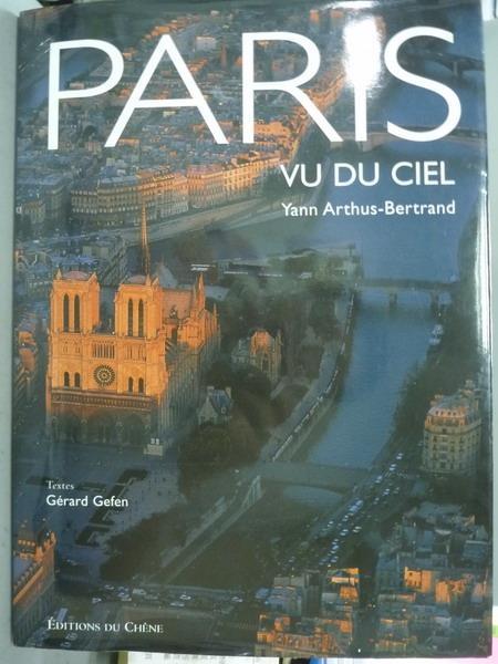 【書寶二手書T2/攝影_QXH】PARIS-VU DU CIEL_Yann Arthus-Bertrand