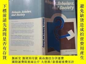 二手書博民逛書店Schools罕見Scholars and Society 看圖下單Y250120