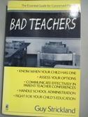 【書寶二手書T3/進修考試_HPN】Bad Teachers: The Essential Guide for Conc