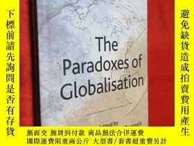 二手書博民逛書店The罕見Paradoxes of Globalisation