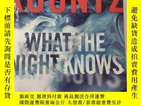 二手書博民逛書店What罕見the Night Knows by Dean Ko