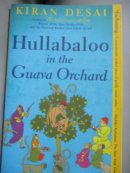【書寶二手書T8/原文小說_B95】Hullabaloo in the Guava Orchard_Desai, Kir
