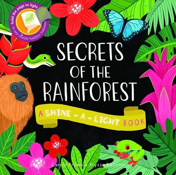 【發光書】SECRETS OF THE RAINFOREST / 平裝繪本《主題:雨林》部落客推薦品