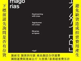 二手書博民逛書店Phantasmagorias:罕見Daydreaming with sY360448 Willi Kunz