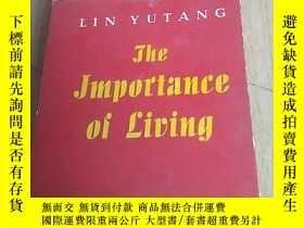 二手書博民逛書店THE罕見IMPORTANCE OF LIVING 1948年外