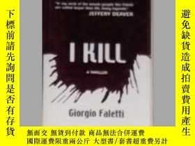 二手書博民逛書店英文原版罕見I Kill by Giorgio FalettiY