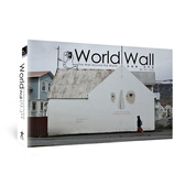 World Wall:The Wall Around The World 塗鴉牆‧世界窗