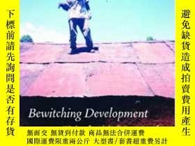 二手書博民逛書店Bewitching罕見Development: Witchcraft And The Reinvention O