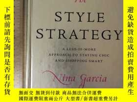 二手書博民逛書店The罕見style strategy a less is more approach to styling ch