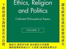二手書博民逛書店【罕見】Ethics, Religion And Politic
