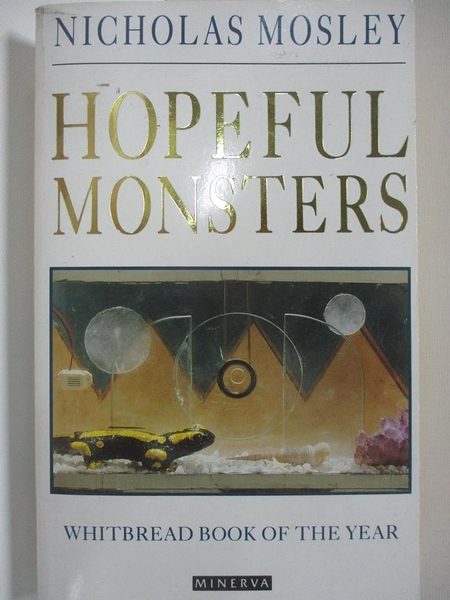 【書寶二手書T1/原文小說_AUE】Hopeful Monsters_Nicholas Mosley