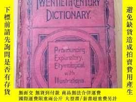 二手書博民逛書店CHAMBERS S罕見TWENTIETH CENTURY DICTIONAR 錢伯斯20世紀詞典(1912年英文