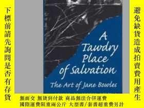 二手書博民逛書店A罕見Tawdry Place Of Salvation: Th