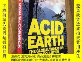 二手書博民逛書店Acid罕見Earth: The Global Threat o