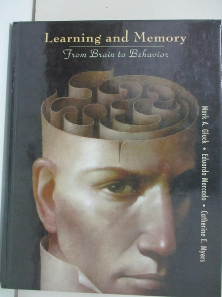 【書寶二手書T1/大學理工醫_KFW】Learning And Memory: From Brain to Behavior