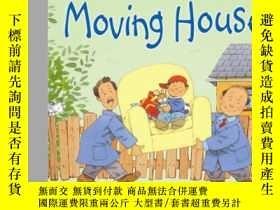 二手書博民逛書店Moving罕見House搬家Y428012 Anne Civardi(安妮·席瓦爾第) 著;Stephen
