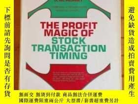 二手書博民逛書店The罕見Profit Magic Of Stock Transaction Timing-股票交易時機的利潤魔力