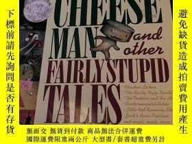 二手書博民逛書店The罕見stinky cheese man and other fairly stupid talesY30