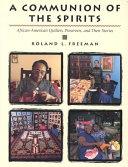 二手書《A Communion of the Spirits: African-American Quilters, Preservers, and Their Stories》 R2Y ISBN:1558534253