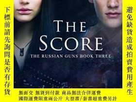 二手書博民逛書店The罕見Score (the Russian Guns) (volume 3)-分數(俄羅斯槍)(第三卷)Y
