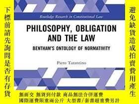 二手書博民逛書店Philosophy,罕見Obligation And The Law: Bentham s Ontology O