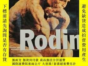 二手書博民逛書店Rodin:罕見A Passion for Movement 英