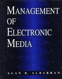 二手書博民逛書店 《Management of Electronic Media》 R2Y ISBN:0534262740