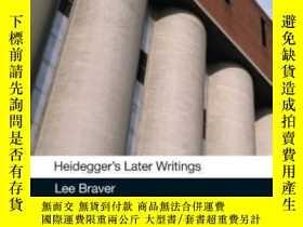 二手書博民逛書店Heidegger s罕見Later Writings-海德格爾後期作品Y436638 Lee Braver
