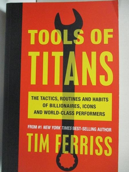 【書寶二手書T1/財經企管_DUI】Tools of Titans: The Tactics, Routines, and Habits of…