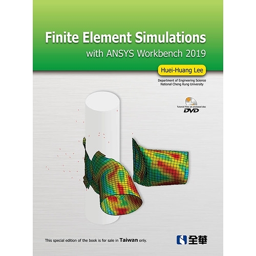 Finite Element Simulations with ANSYS Workbench 2019(附影音光碟)