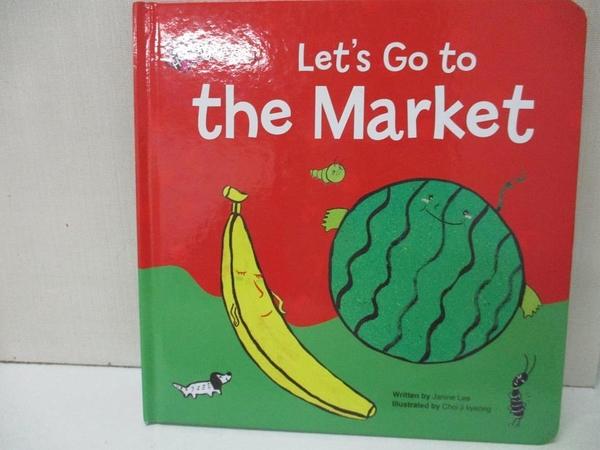 【書寶二手書T1/少年童書_AUW】Let s go to the Market
