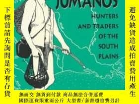 二手書博民逛書店The罕見Jumanos: Hunters And Trader