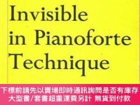 二手書博民逛書店The罕見Visible And Invisible In Pianoforte TechniqueY2551