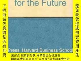 二手書博民逛書店Competing罕見For The FutureY256260 Harvard Business Schoo