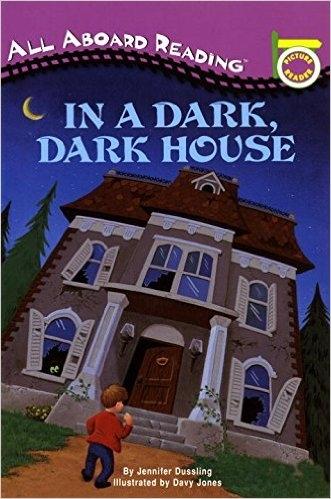 All Aboard Reading系列:IN A DARK, DARK HOUSE